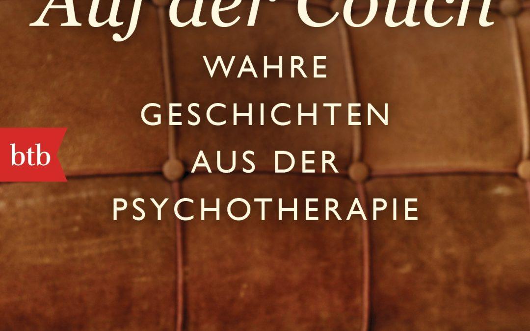 Auf der Couch – Wahre Geschichten aus der Psychotherapie