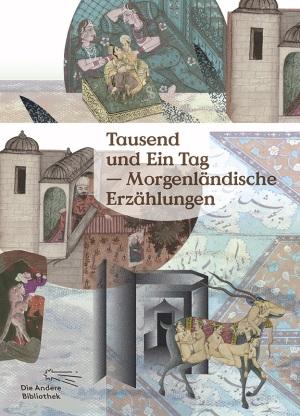 Tausend und Ein Tag – Morgenländische Erzählungen